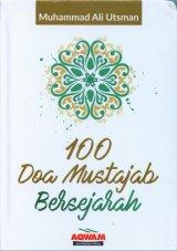 100 Doa Mustajab Bersejarah (HC)