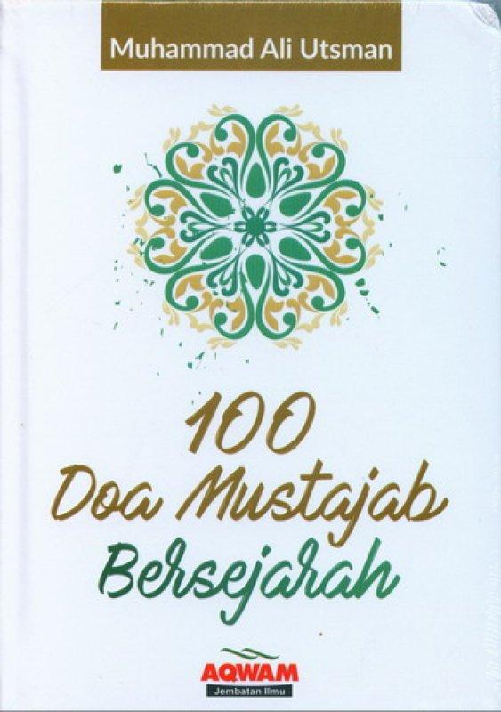 Cover Buku 100 Doa Mustajab Bersejarah (HC)