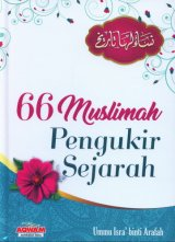 66 Muslimah Pengukir Sejarah (HC)
