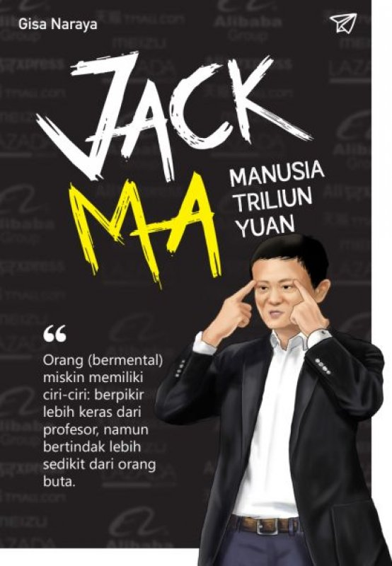 Cover Buku JACK MA : Manusia Triliun Yuan