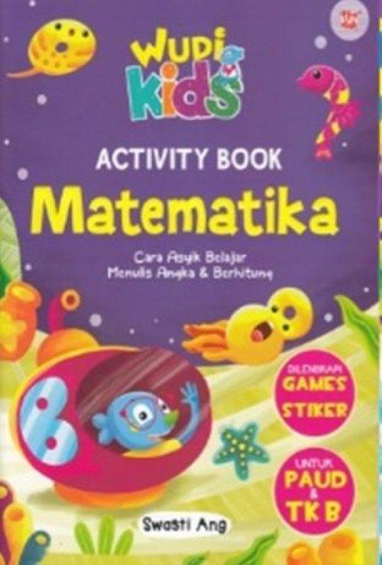 Cover Buku WUDI KIDS : ACTIVITY BOOK MATEMATIKA TK B