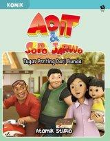 Komik Adit Sopo Jarwo: Tugas Penting Dari Bunda