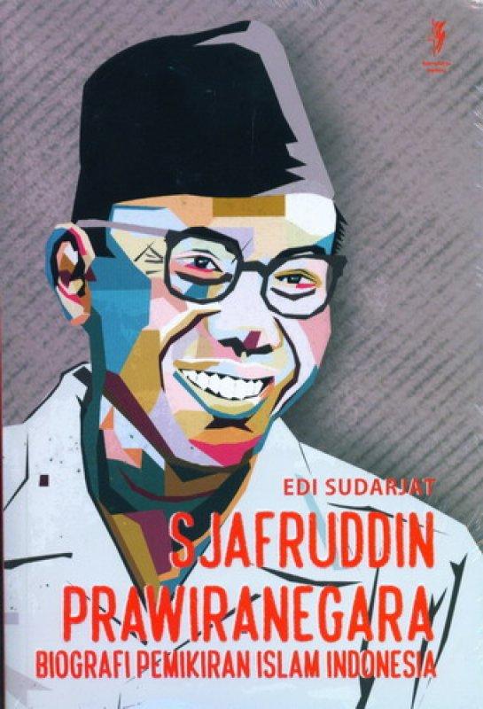 Cover Buku Sjafruddin Prawiranegara : Biografi Pemikiran Islam Indonesia