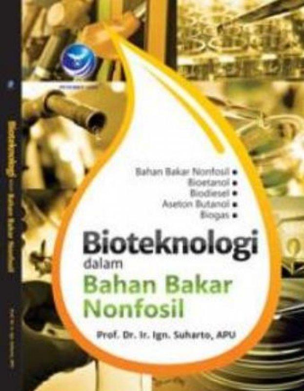 Cover Buku Bioteknologi Dalam Bahan Bakar Nonfosil