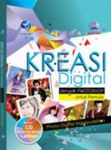 (Photo Digital Manipulasi) Kreasi Digital Dengan Photoshop Untuk Pemula+CD