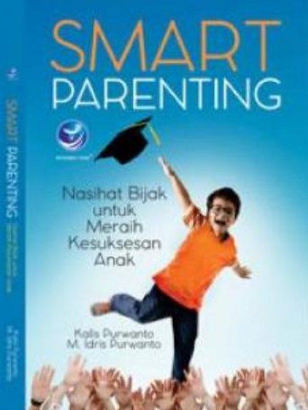 Cover Buku Smart Parenting: Nasihat Bijak Untuk Meraih Kesuksesan Anak