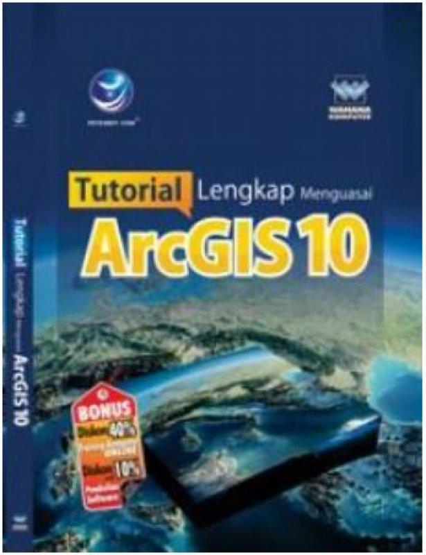 Cover Buku Tutorial Lengkap Menguasai ArcGIS 10