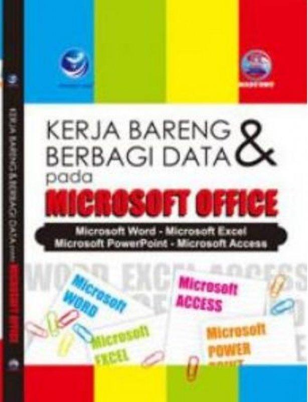 Cover Buku Kerja Bareng Dan Berbagi Data Pada Microsoft Office