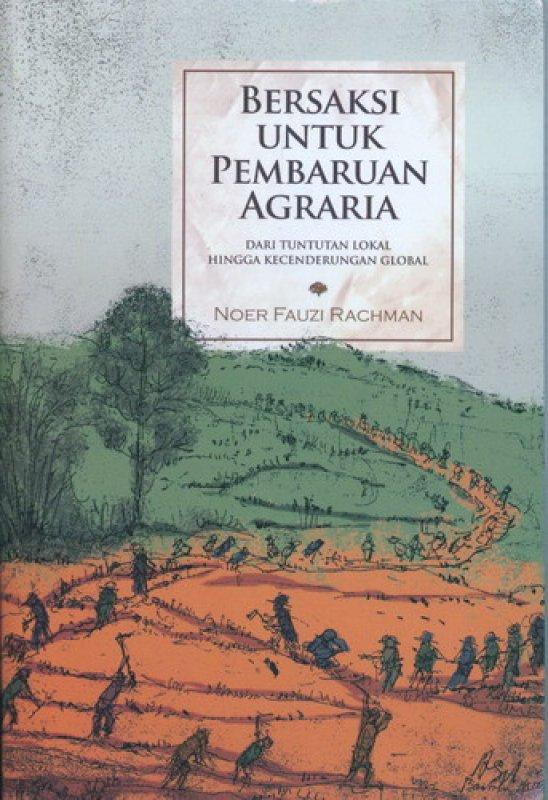 Cover Buku Bersaksi Untuk Pembaruan Agraria