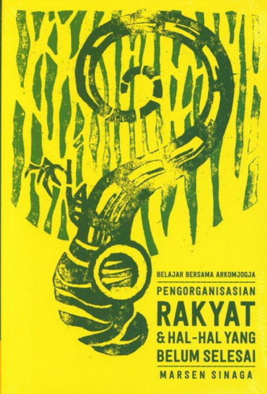 Cover Buku Pengorganisasian Rakyat & Hal-hal yang Belum Selesai