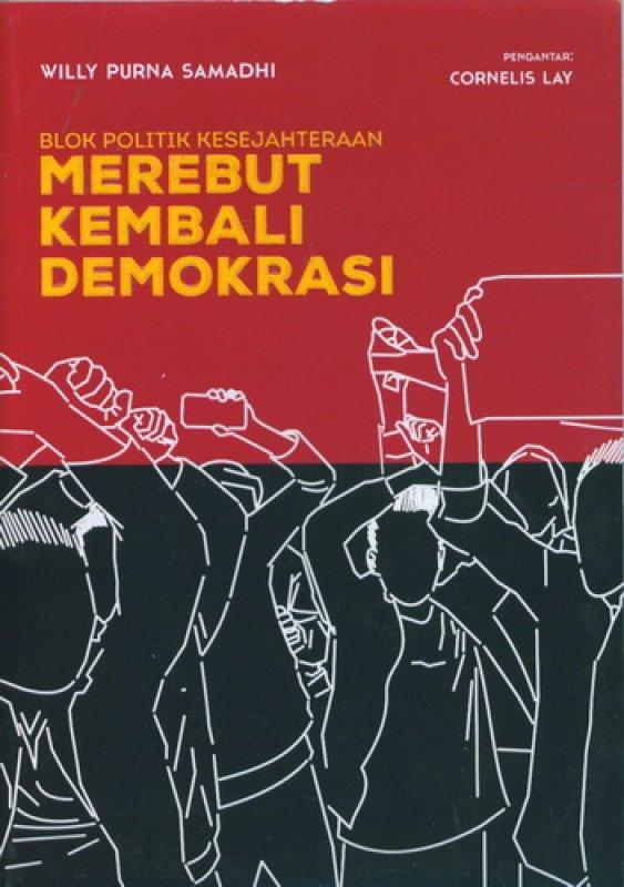 Cover Buku Blok Politik Kesejahteraan Merebut Kembali Demokrasi